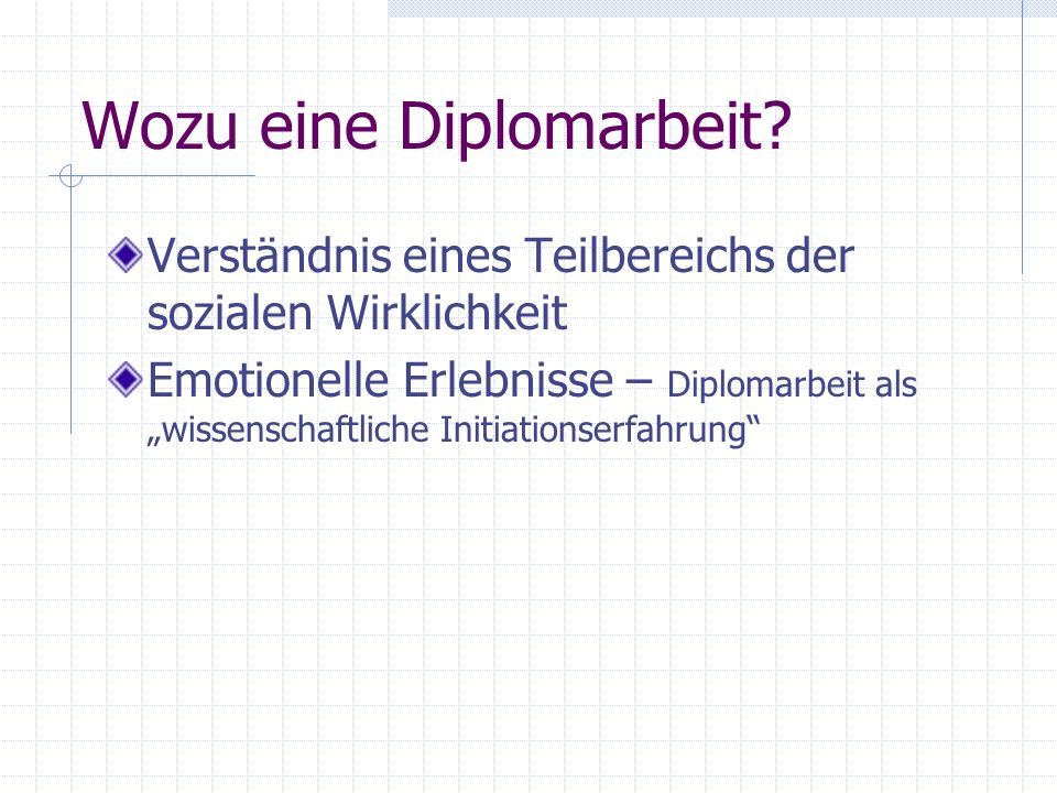 Wozu eine Diplomarbeit