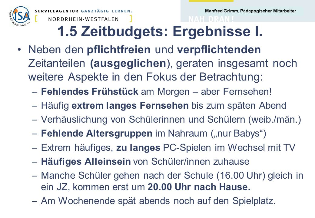 1.5 Zeitbudgets: Ergebnisse I.
