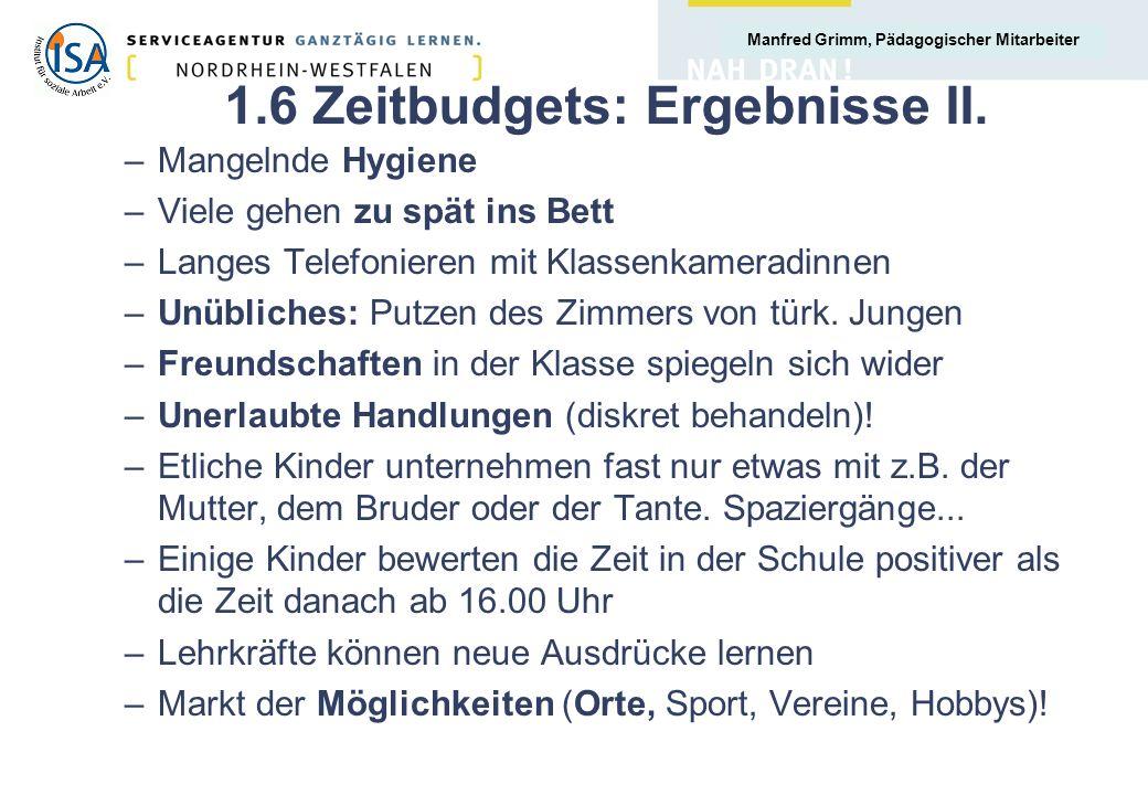 1.6 Zeitbudgets: Ergebnisse II.