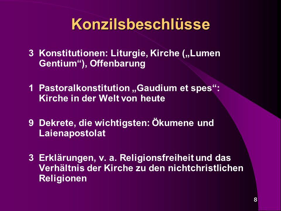 """Konzilsbeschlüsse 3 Konstitutionen: Liturgie, Kirche (""""Lumen Gentium ), Offenbarung."""