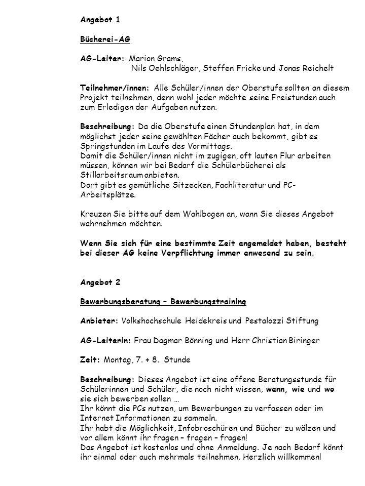 Angebot 1 Bücherei-AG AG-Leiter:. Marion Grams,