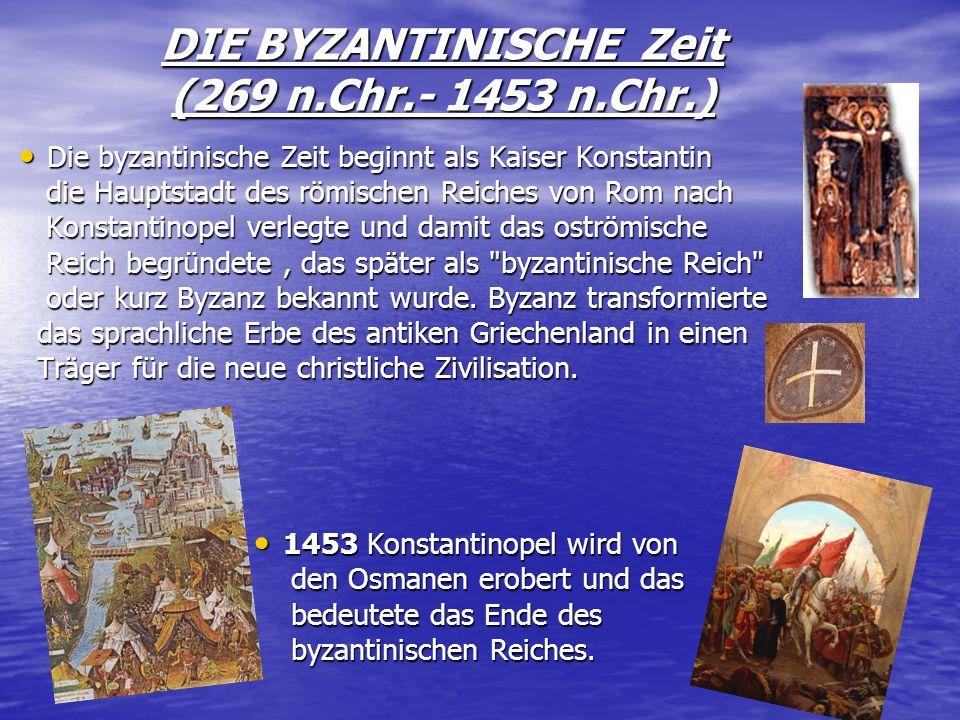 DIE BYZANTINISCHE Zeit