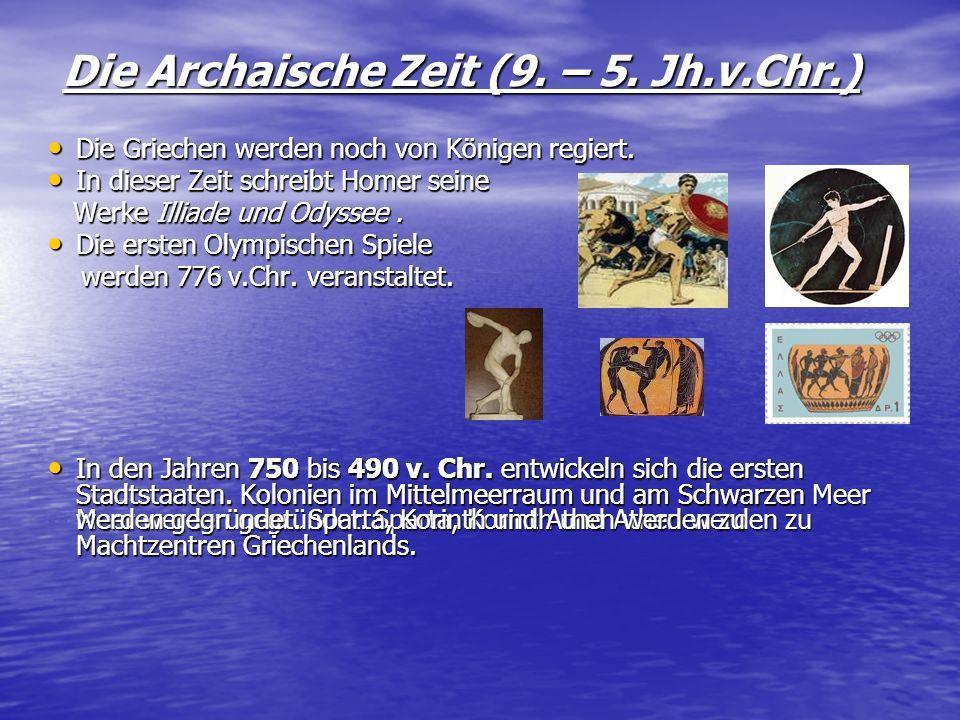 Die Archaische Zeit (9. – 5. Jh.v.Chr.)