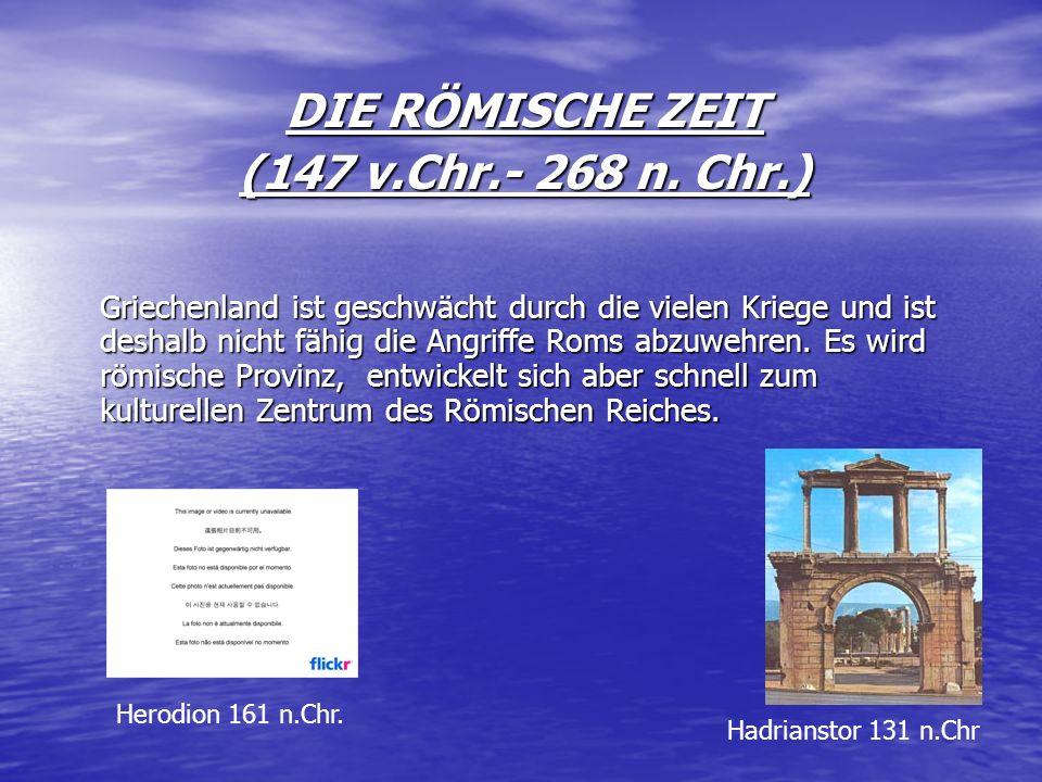 DIE RÖMISCHE ZEIT (147 v.Chr.- 268 n. Chr.)