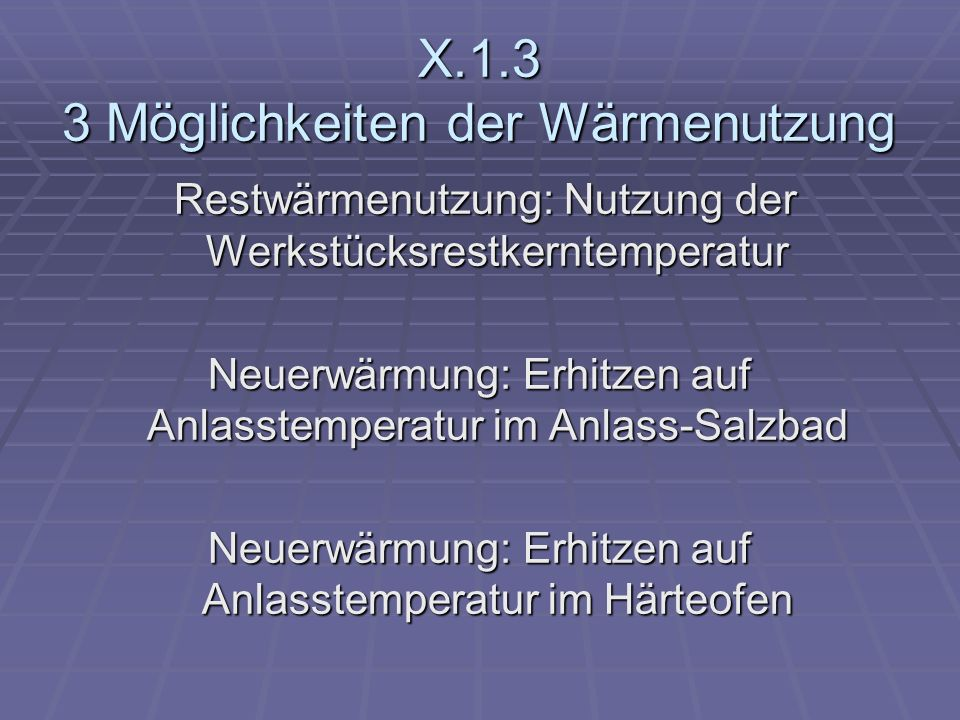 X.1.3 3 Möglichkeiten der Wärmenutzung