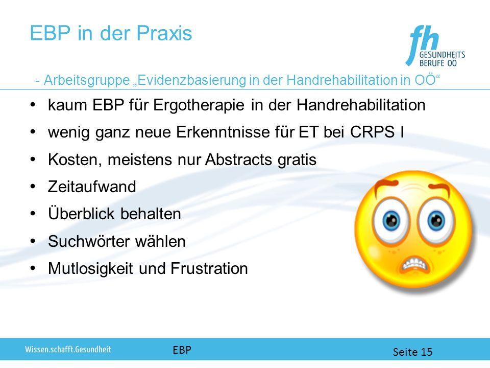 """EBP in der Praxis - Arbeitsgruppe """"Evidenzbasierung in der Handrehabilitation in OÖ"""