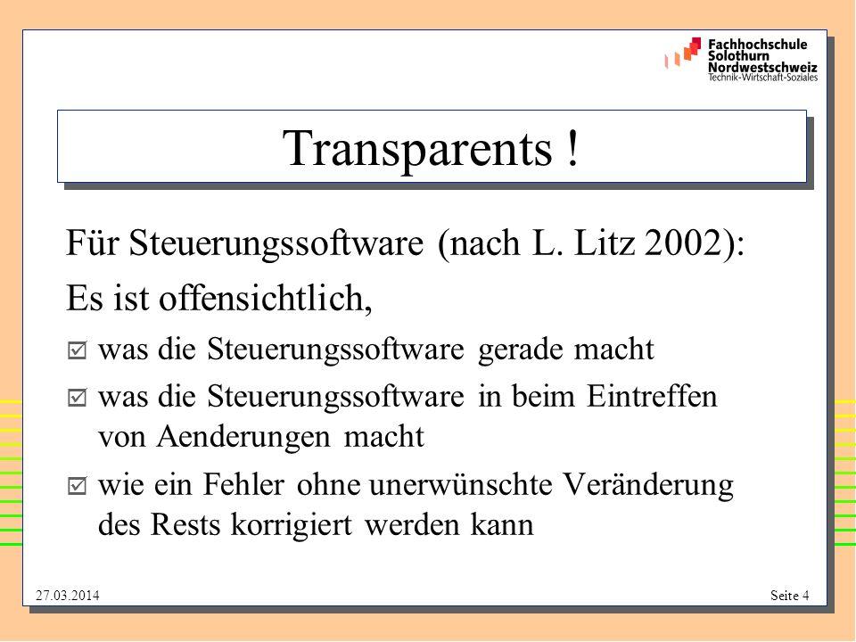 Transparents ! Für Steuerungssoftware (nach L. Litz 2002):