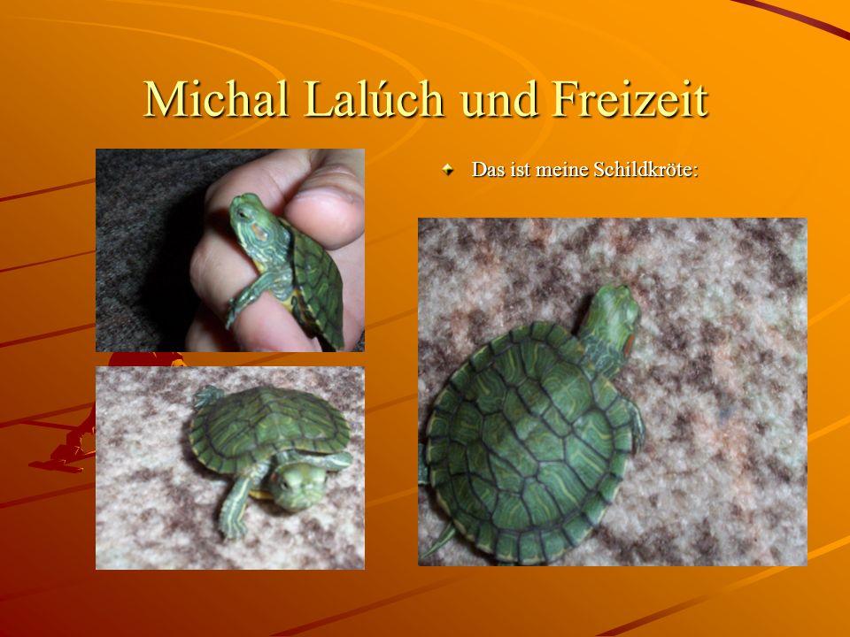 Michal Lalúch und Freizeit