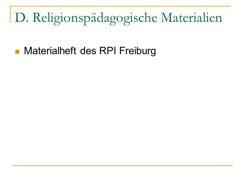 D. Religionspädagogische Materialien
