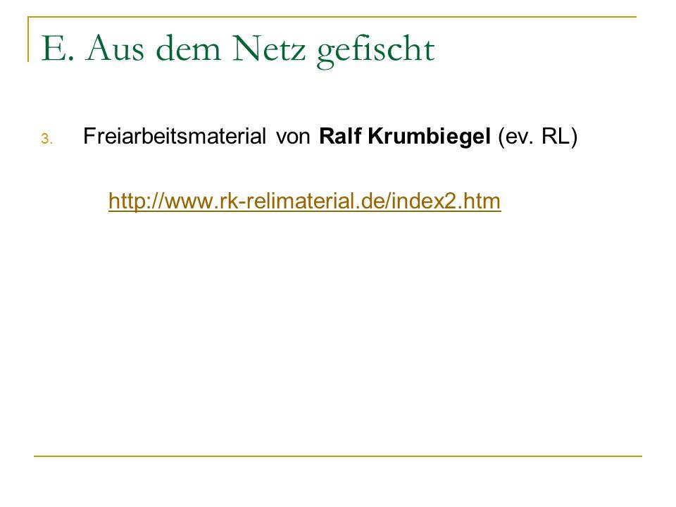 E. Aus dem Netz gefischt Freiarbeitsmaterial von Ralf Krumbiegel (ev.