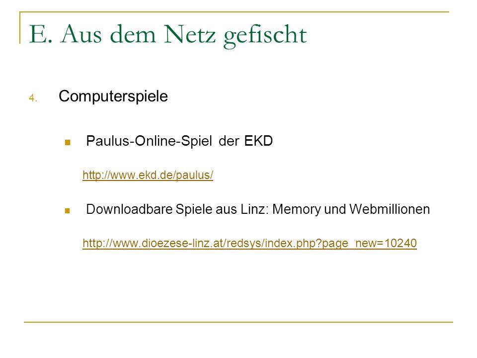 E. Aus dem Netz gefischt Computerspiele Paulus-Online-Spiel der EKD