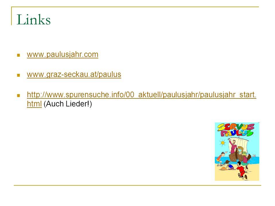 Links www.paulusjahr.com www.graz-seckau.at/paulus