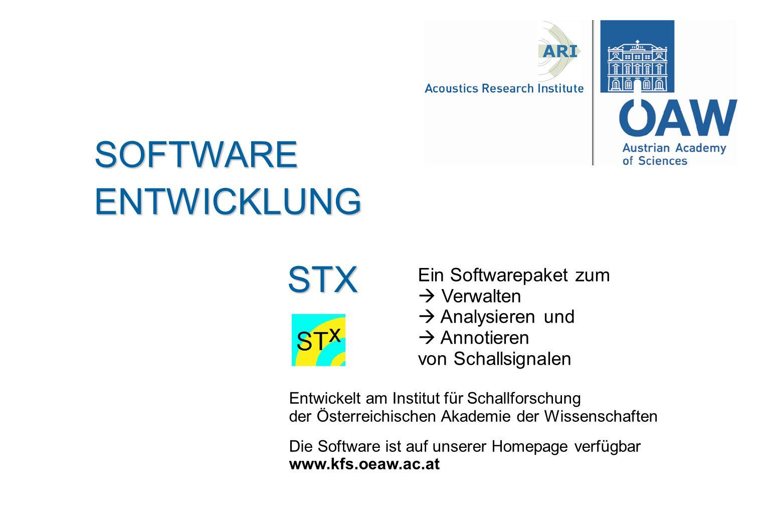 SOFTWARE ENTWICKLUNG STX Ein Softwarepaket zum  Verwalten