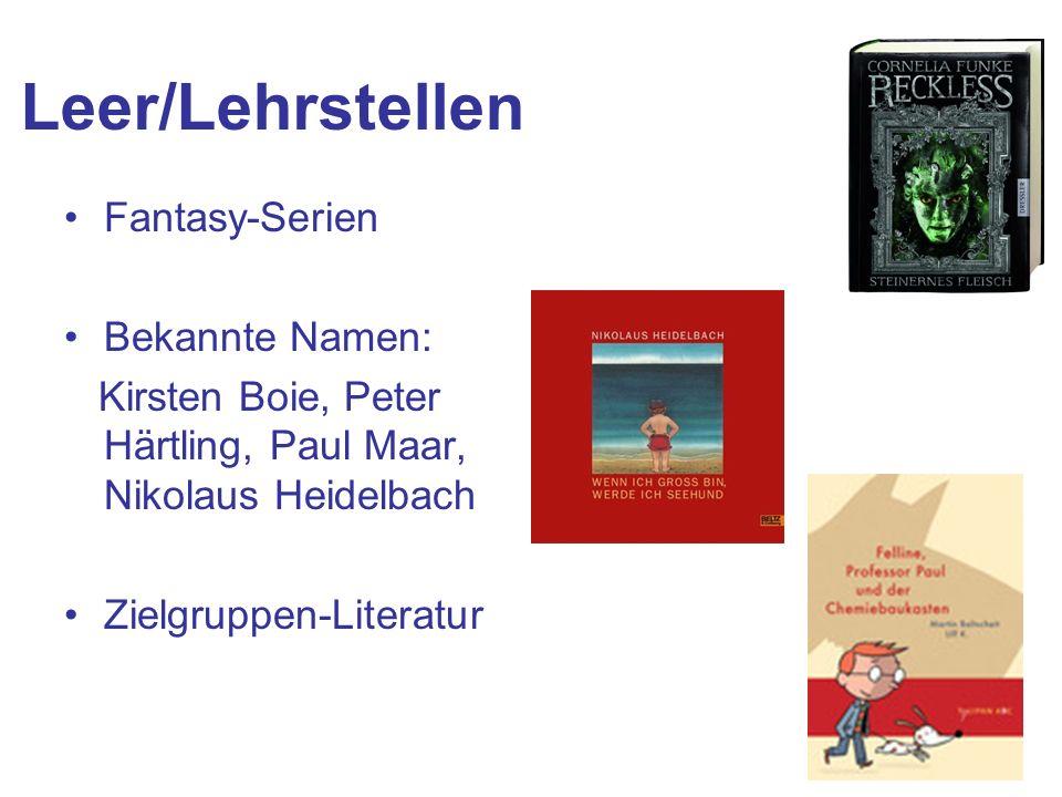 Leer/Lehrstellen Fantasy-Serien Bekannte Namen:
