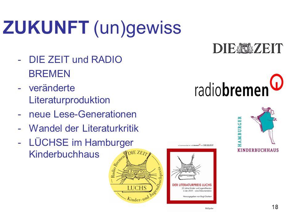 ZUKUNFT (un)gewiss DIE ZEIT und RADIO BREMEN