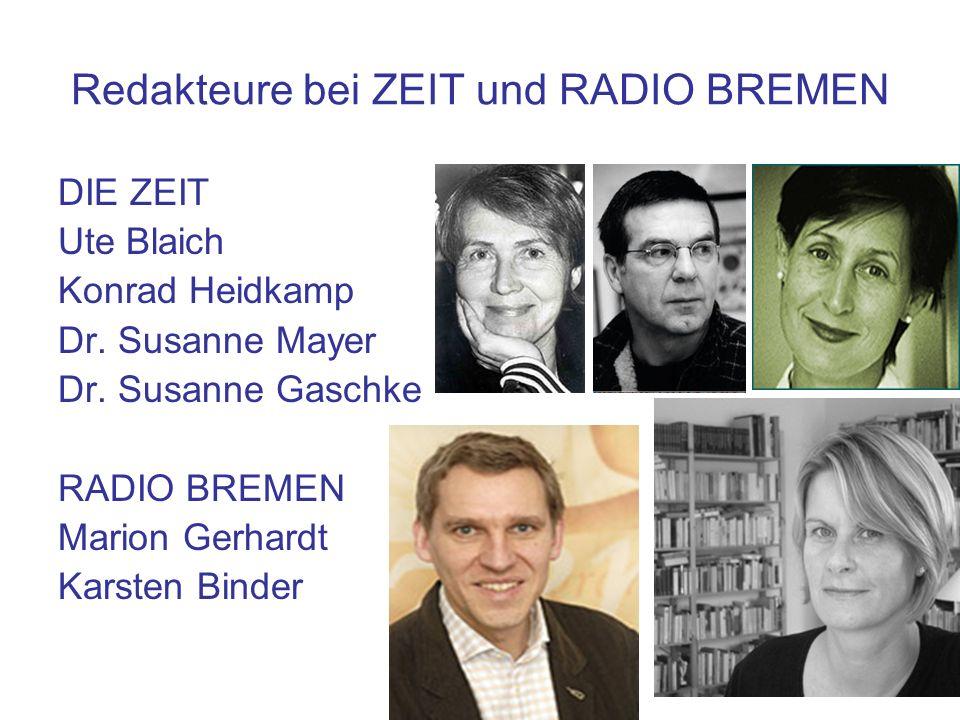 Redakteure bei ZEIT und RADIO BREMEN