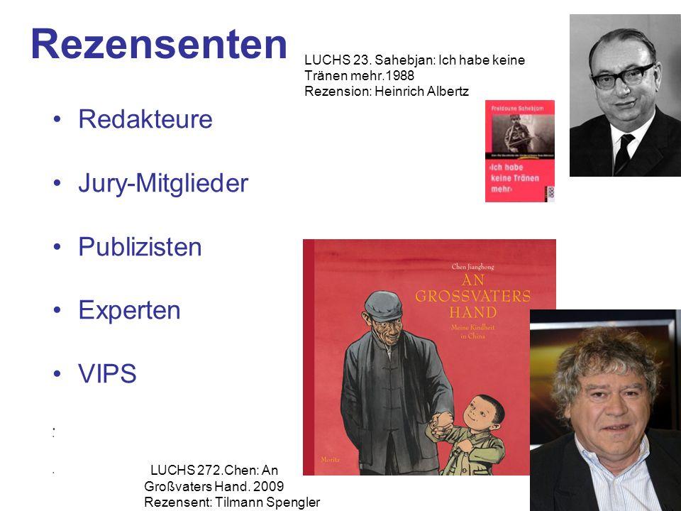 Rezensenten Redakteure Jury-Mitglieder Publizisten Experten VIPS