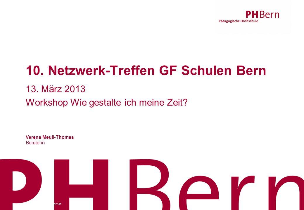 10. Netzwerk-Treffen GF Schulen Bern