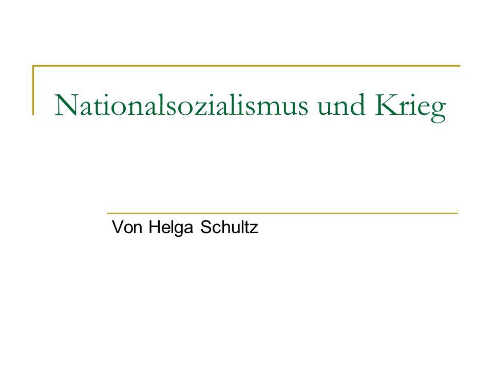 Nationalsozialismus und Krieg