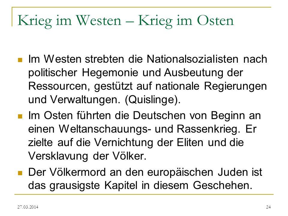 Krieg im Westen – Krieg im Osten