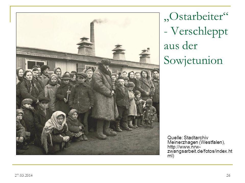 """""""Ostarbeiter - Verschleppt aus der Sowjetunion"""