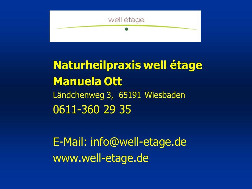 Naturheilpraxis well étage Manuela Ott 0611-360 29 35
