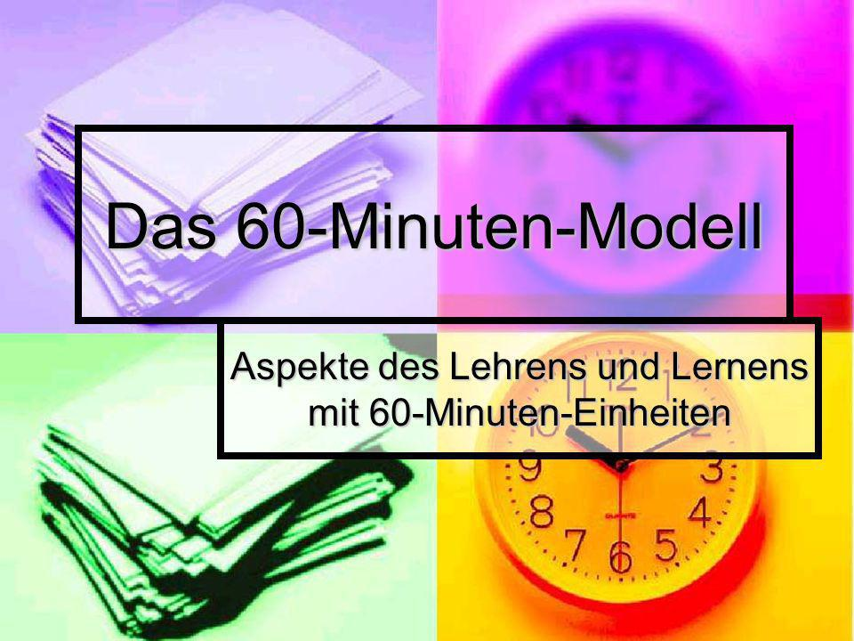 Aspekte des Lehrens und Lernens mit 60-Minuten-Einheiten