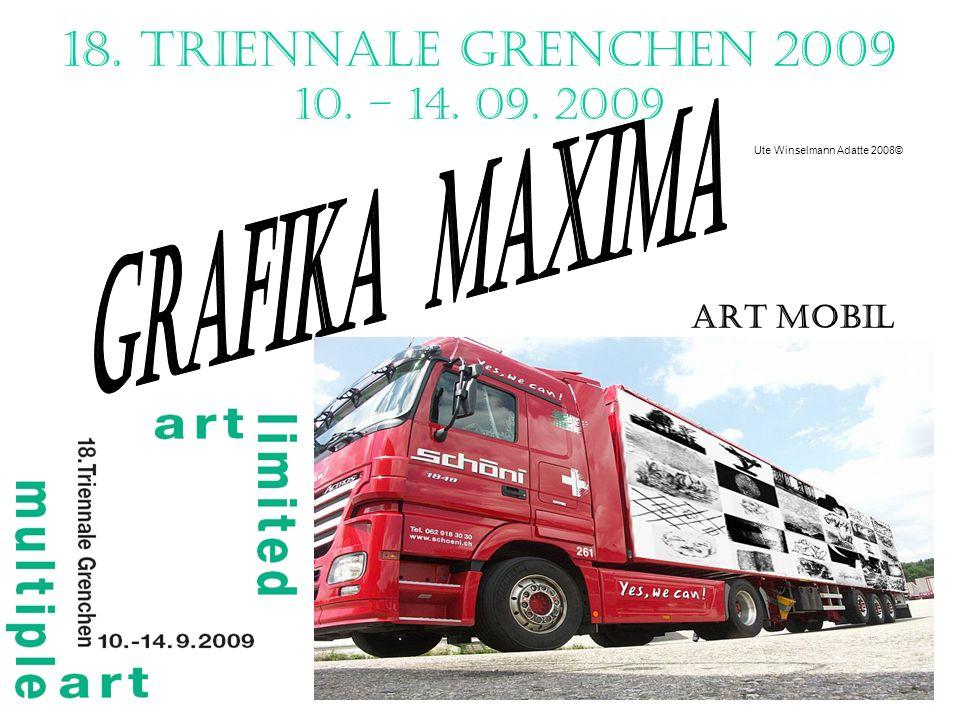 18. Triennale Grenchen 2009 10. – 14. 09. 2009 Ute Winselmann Adatte 2008©