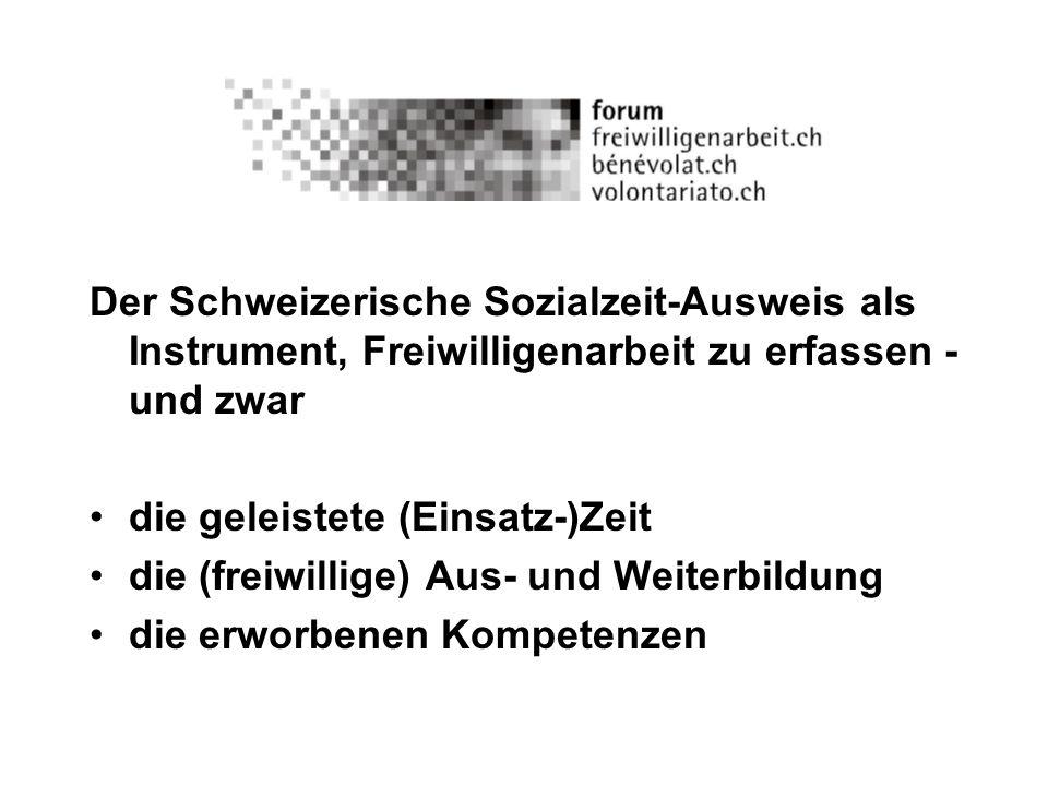 Der Schweizerische Sozialzeit-Ausweis als Instrument, Freiwilligenarbeit zu erfassen - und zwar