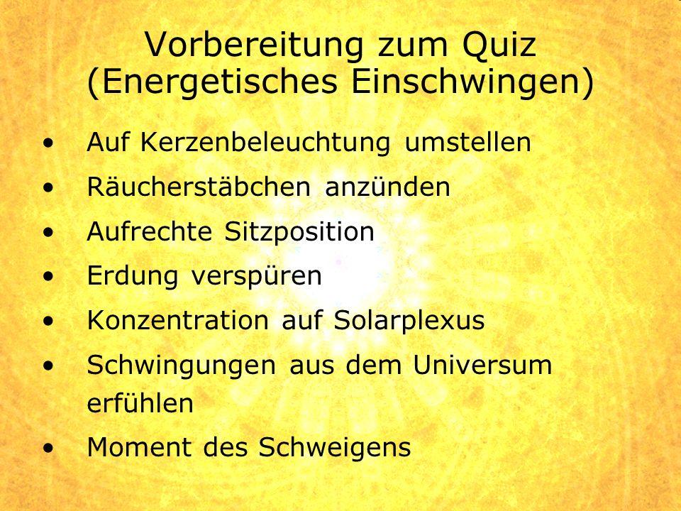 Vorbereitung zum Quiz (Energetisches Einschwingen)