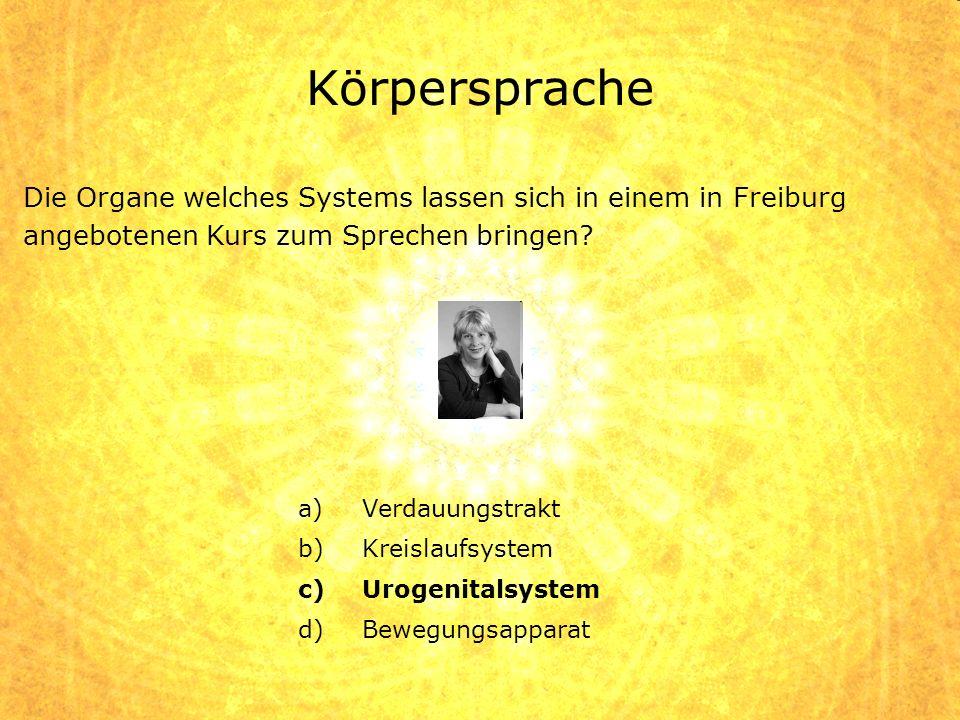 Körpersprache Die Organe welches Systems lassen sich in einem in Freiburg angebotenen Kurs zum Sprechen bringen