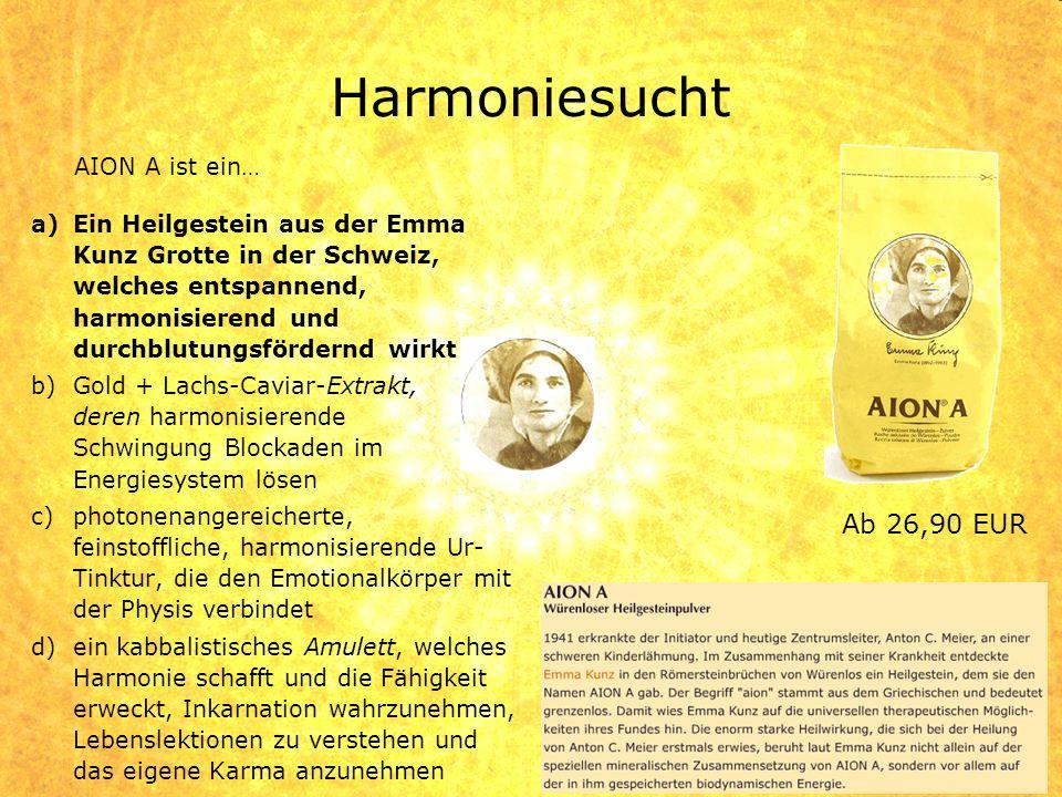 Harmoniesucht Ab 26,90 EUR AION A ist ein…