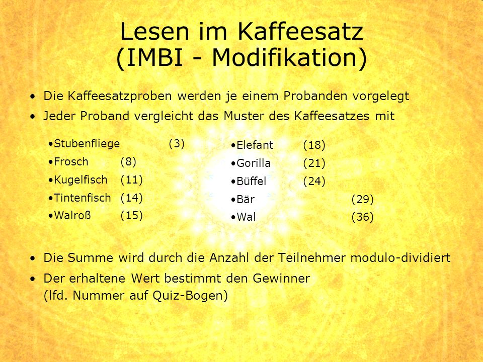 Lesen im Kaffeesatz (IMBI - Modifikation)