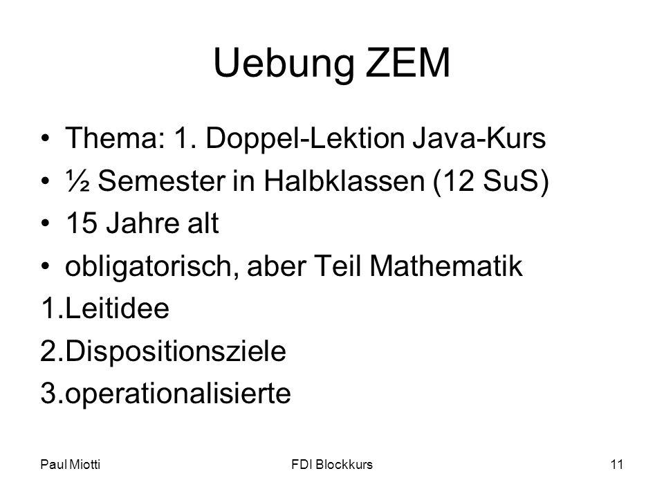 Uebung ZEM Thema: 1. Doppel-Lektion Java-Kurs