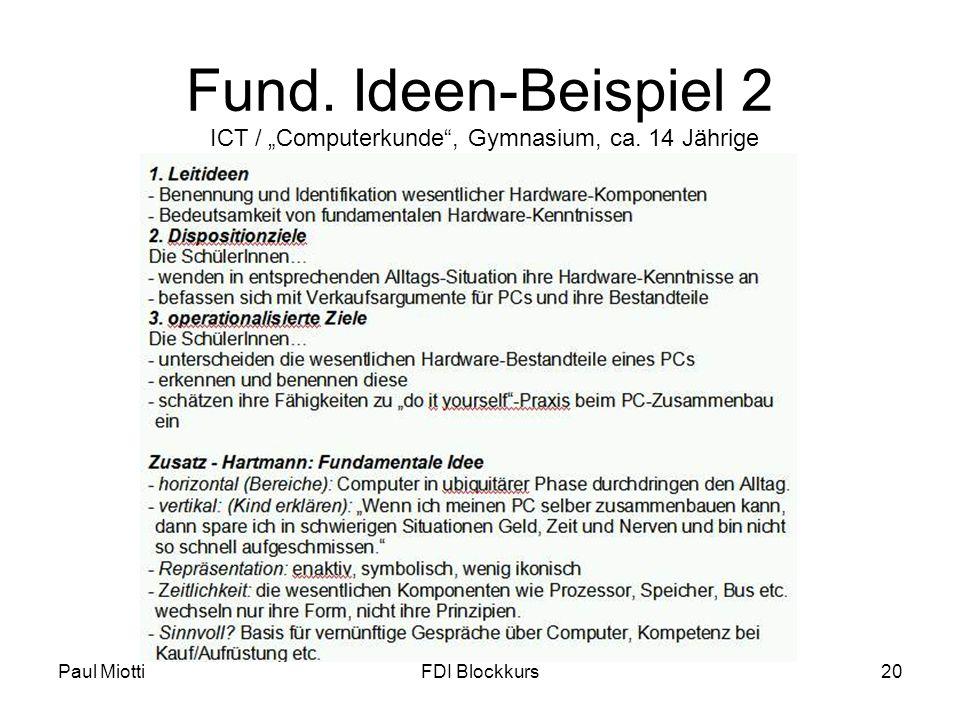 """Fund. Ideen-Beispiel 2 ICT / """"Computerkunde , Gymnasium, ca. 14 Jährige Paul Miotti FDI Blockkurs"""