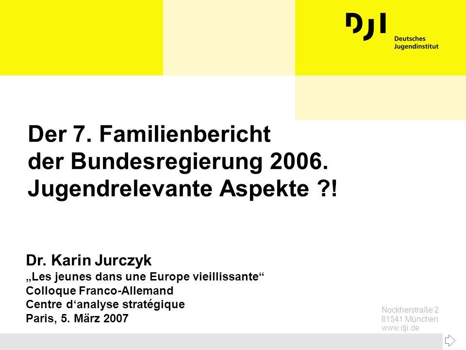 Der 7. Familienbericht der Bundesregierung 2006