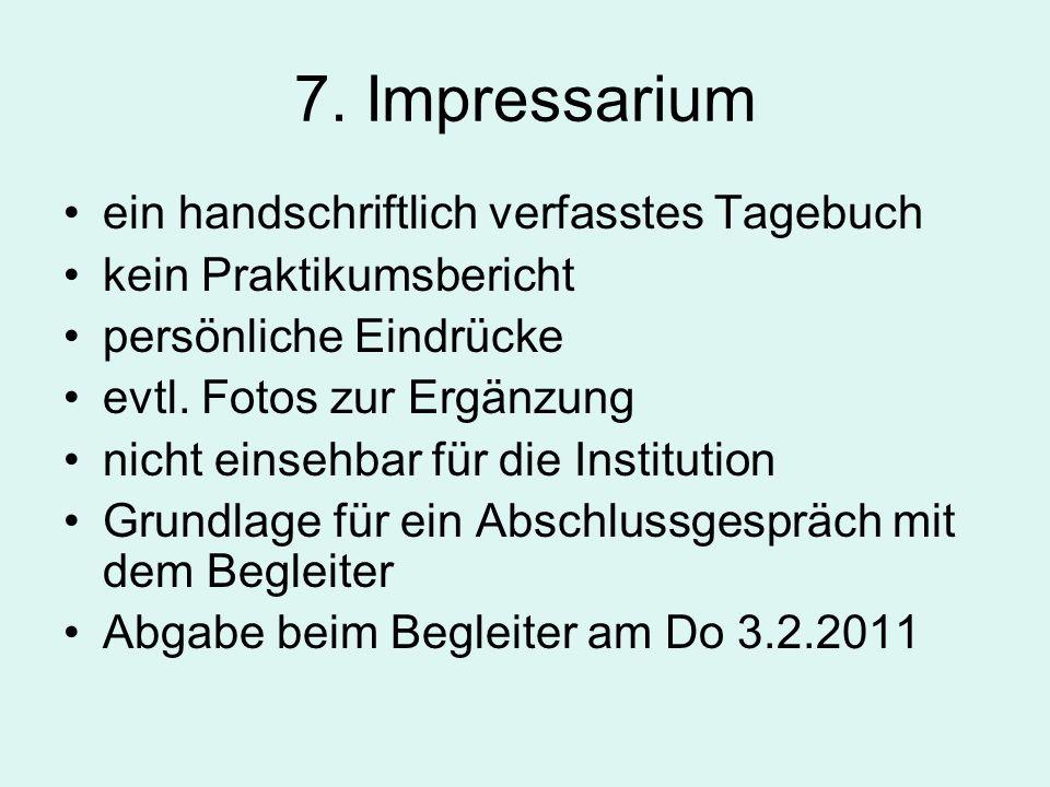 7. Impressarium ein handschriftlich verfasstes Tagebuch