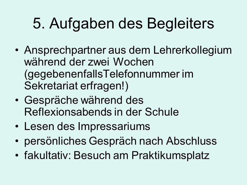 5. Aufgaben des Begleiters