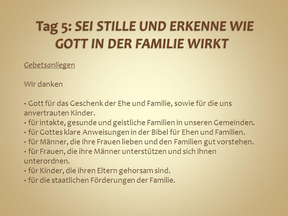 Tag 5: SEI STILLE UND ERKENNE WIE GOTT IN DER FAMILIE WIRKT