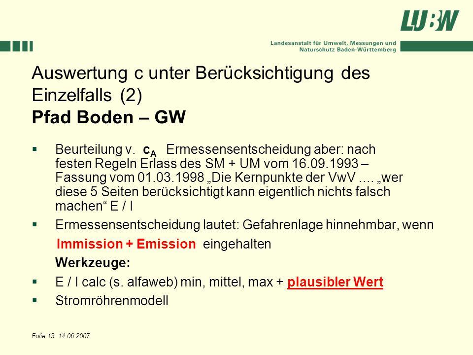 Auswertung c unter Berücksichtigung des Einzelfalls (2) Pfad Boden – GW