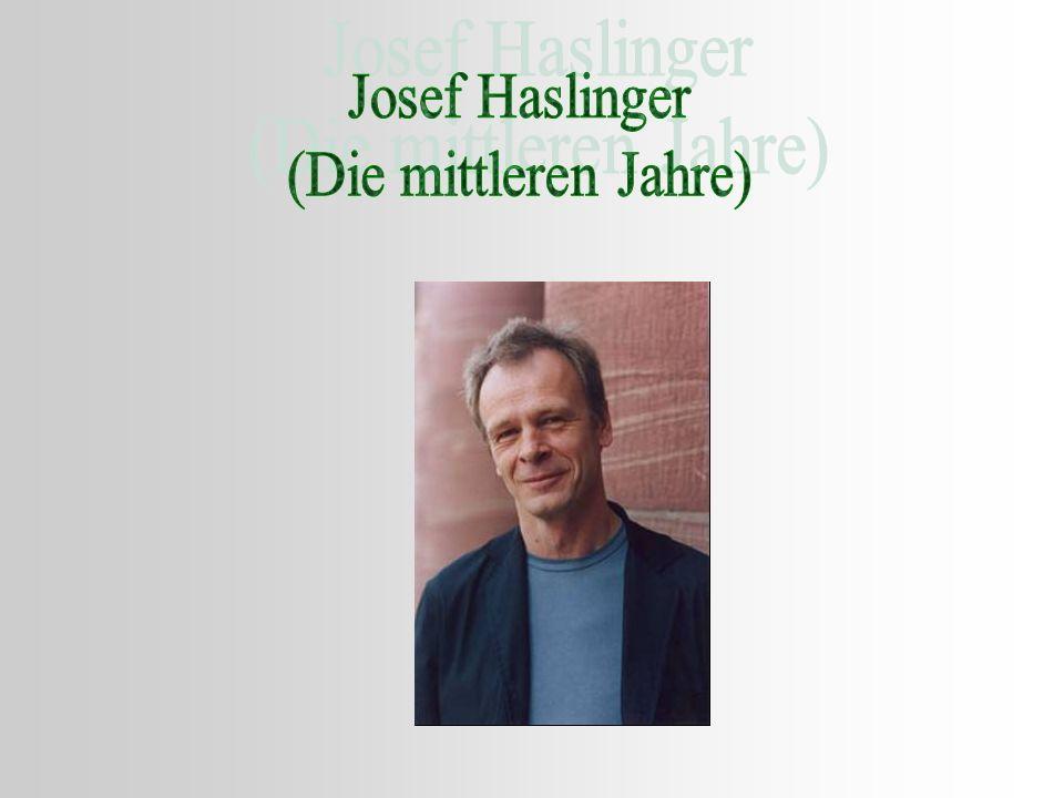 Josef Haslinger (Die mittleren Jahre)