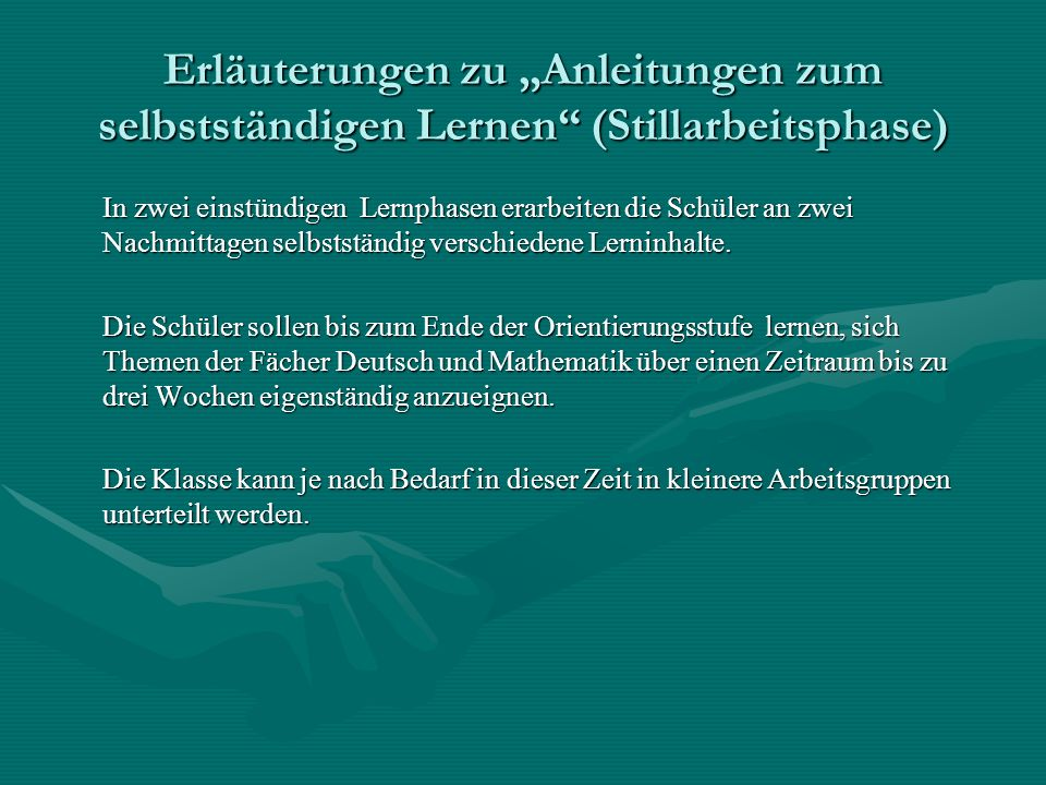 """Erläuterungen zu """"Anleitungen zum selbstständigen Lernen (Stillarbeitsphase)"""
