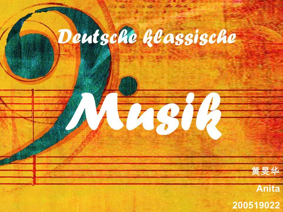 Deutsche klassische Musik 黄旻华 Anita 200519022