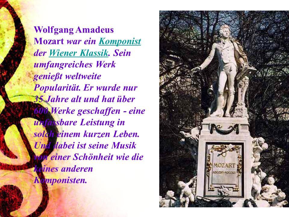 Wolfgang Amadeus Mozart war ein Komponist der Wiener Klassik
