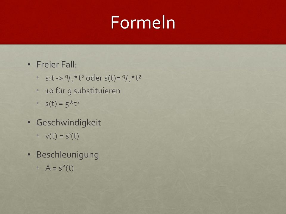 Formeln Freier Fall: Geschwindigkeit Beschleunigung
