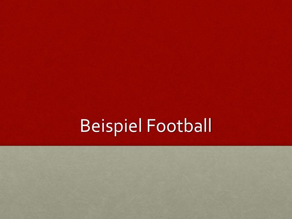 Beispiel Football