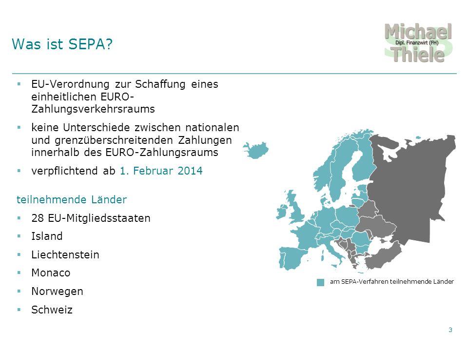 Was ist SEPA EU-Verordnung zur Schaffung eines einheitlichen EURO- Zahlungsverkehrsraums.