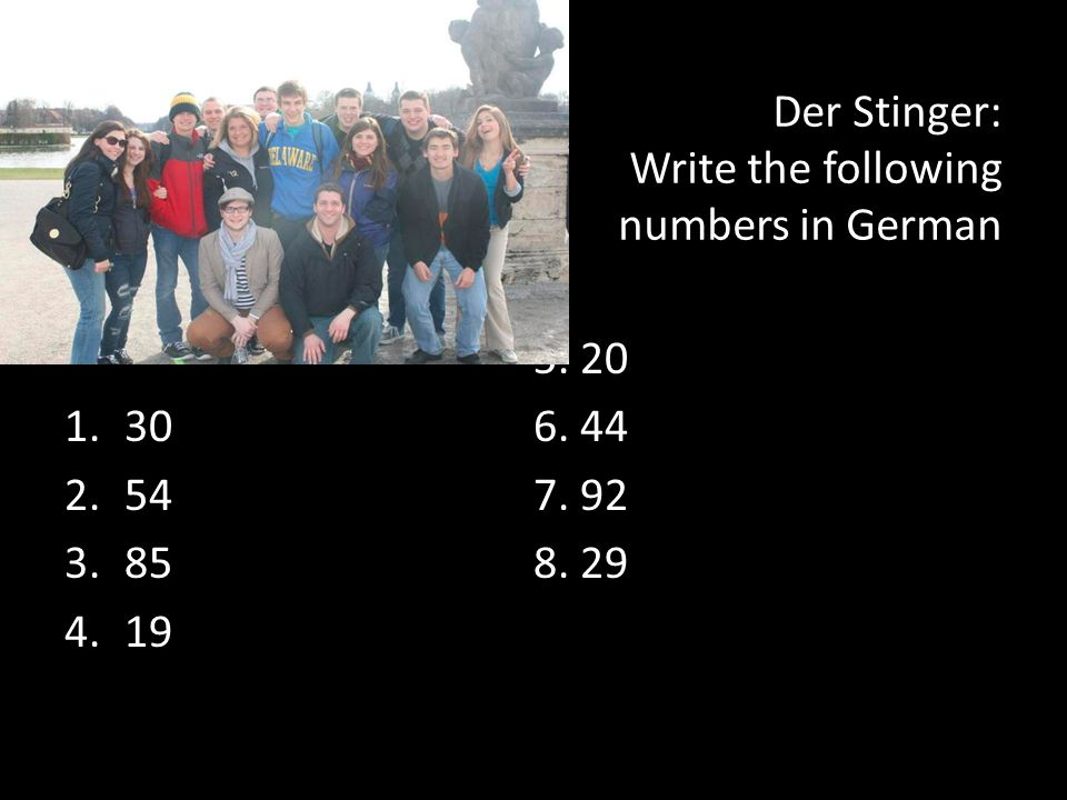Der Stinger: Write the following numbers in German