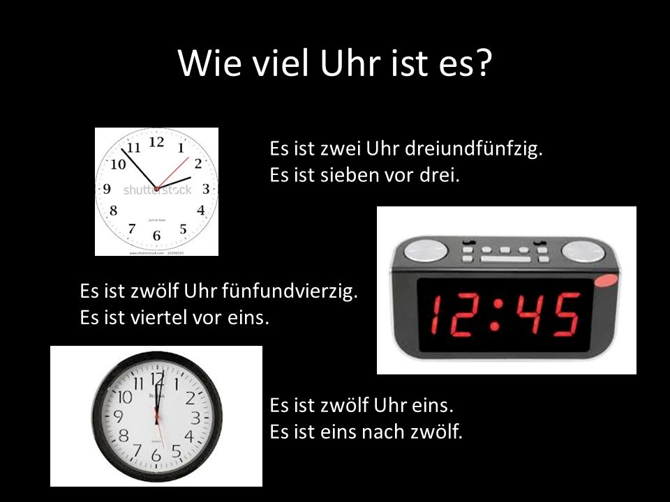 Wie viel Uhr ist es Es ist zwei Uhr dreiundfünfzig.