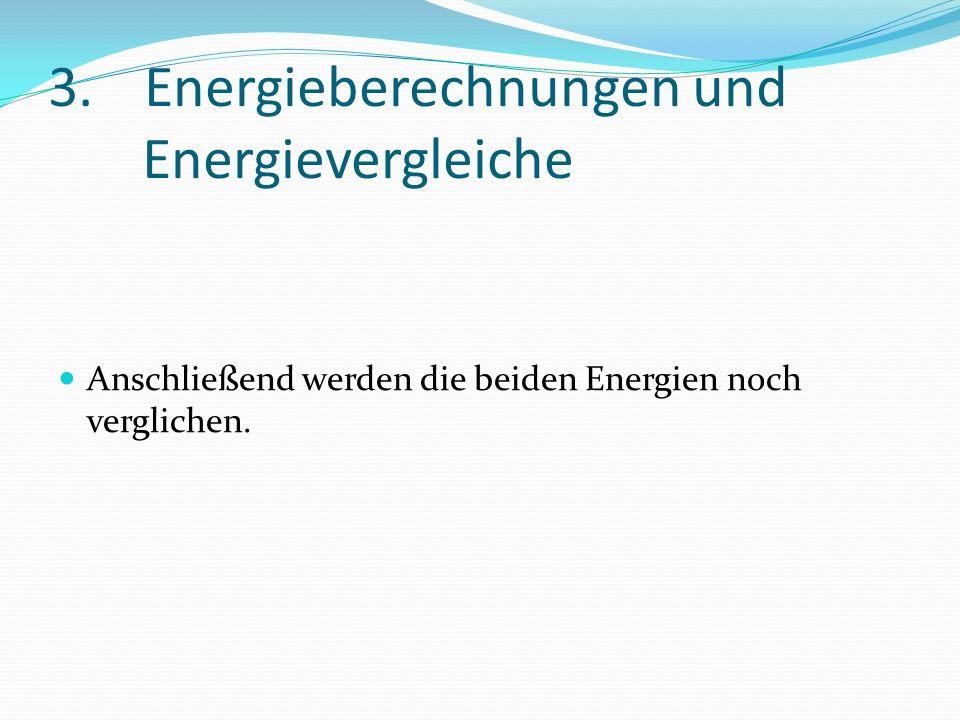 3. Energieberechnungen und Energievergleiche